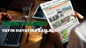 Yavuz Tarım Gazetesi Yayın Hayatına Başladı!